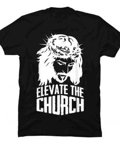 SKU000043243 'Elevate The Church' Love For Religion Shirt T-Shirt gmc_created Uncategorized T Shirt