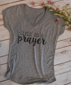 TNGU-2D-1767667073090 Living On a Prayer Tshirt