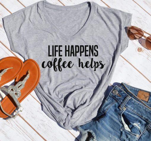 TNGU-2D-375852793860 Life Happens, coffee helps t-shirt