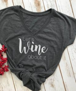 TNGU-2D-1767904608322 Lets wine about it tshirt