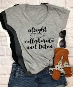 TNGU-2D-1767646691394 Alright stop, collaborate and listen tshirt